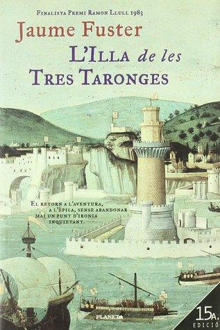 L'illa de les Tres Taronges, d'en Jaume Fuster