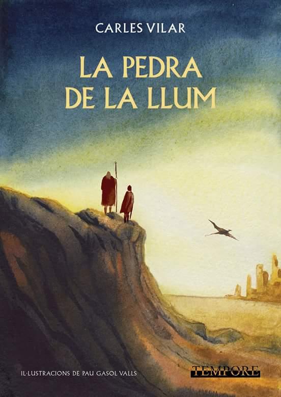 La Pedra de la Llum, de Carles Vilar