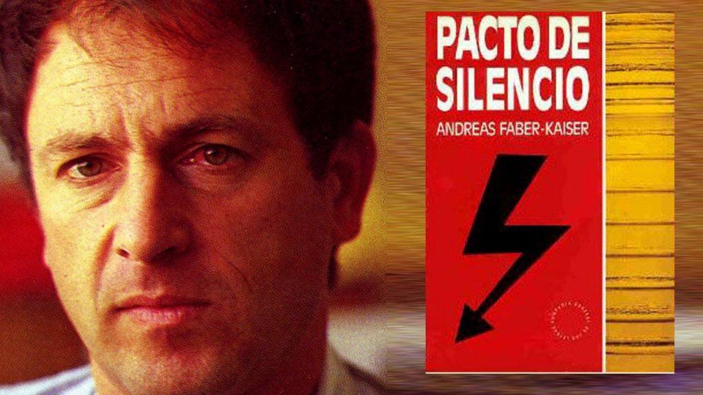 Pacto de Silencio, Andreas Faber-Kaiser
