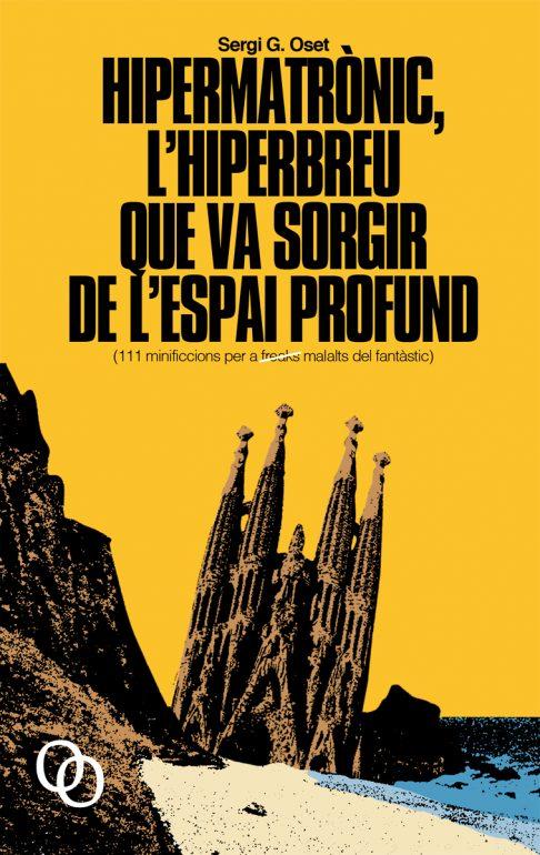 Hipermatrònic, d'en Sergi G. Oset