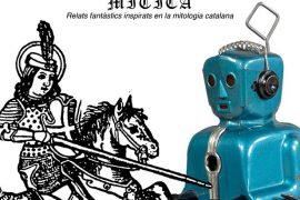Catalunya mítica, relats fantàstics inspirats en la mitologia catalana