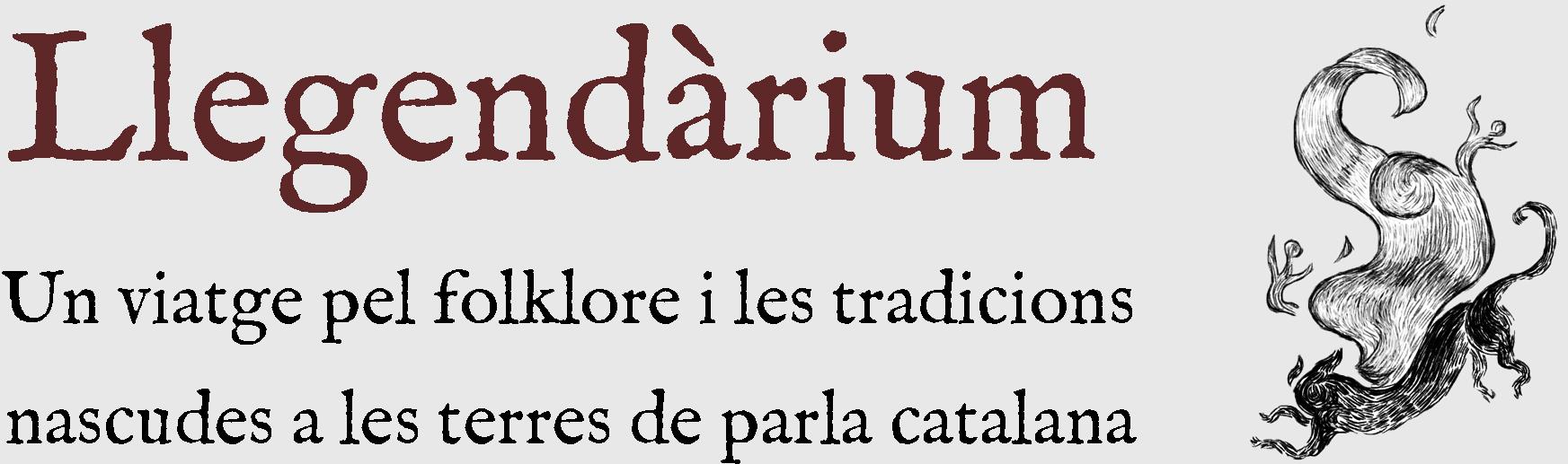 Llegendàrium - Llegendes i tradicions d'arreu de les terres de parla catalana